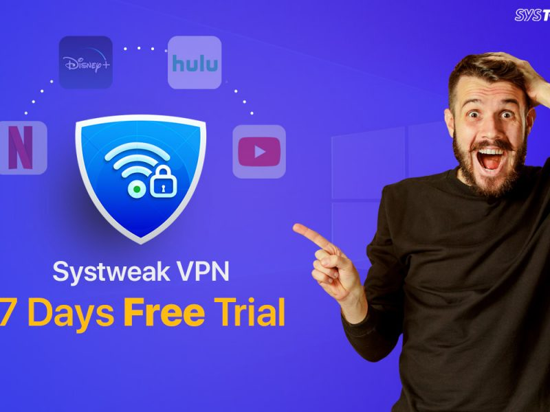 Systweak-Announces-7-Days-Fully-Functional-Trial-Version-of-Systweak-VPN