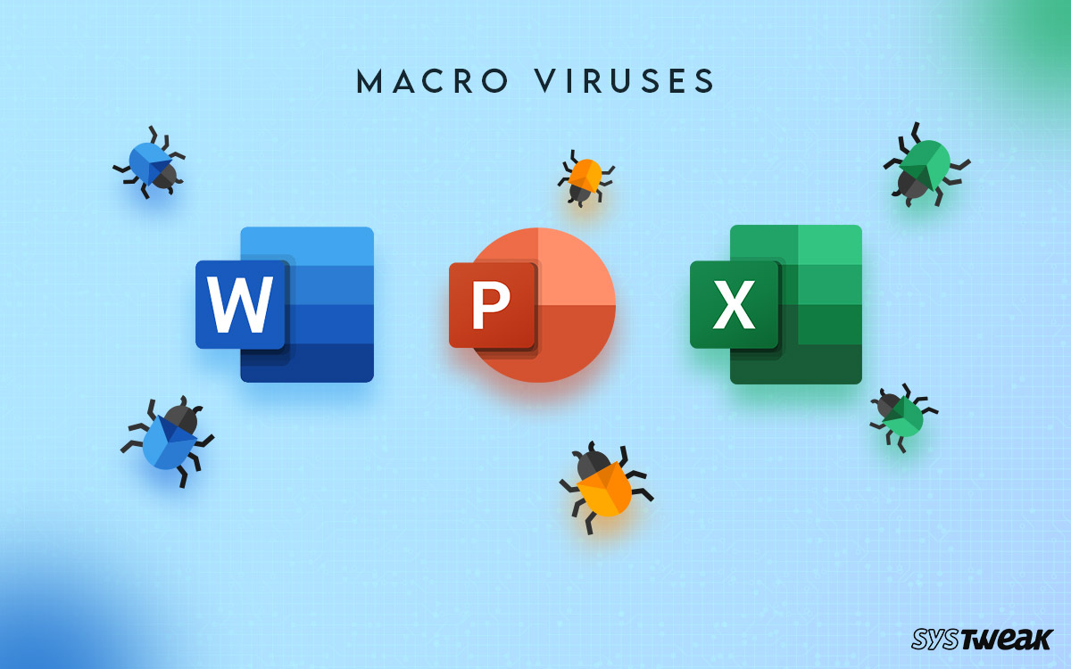 What-are-Macro-Viruses-how-to-get-rid-of-them---Windows-10