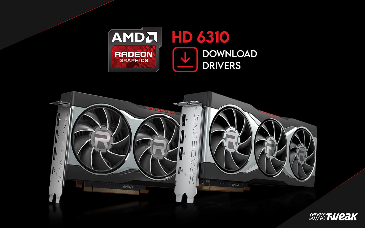 How-to-Download-and-Update-AMD-Radeon-HD-6310-Graphics-Driver
